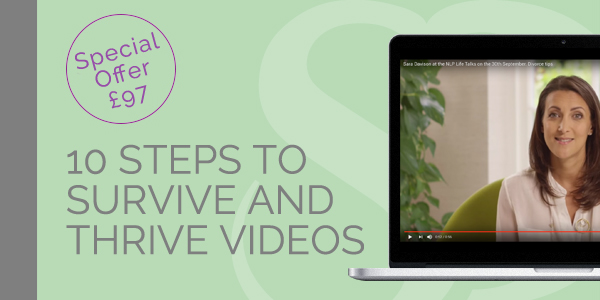 10 Steps to survive and thrive videos